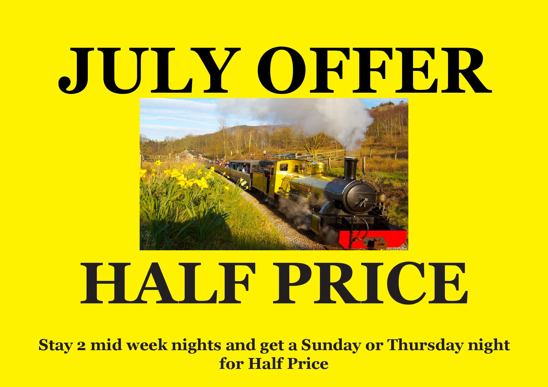 July's accom offer is…